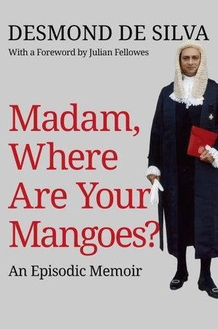 Madam, Where Are Your Mangoes?