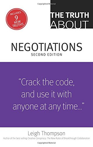 The Truth About Negotiations (2nd Edition)