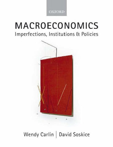 Macroeconomics: Imperfections, Institutions, and Policies