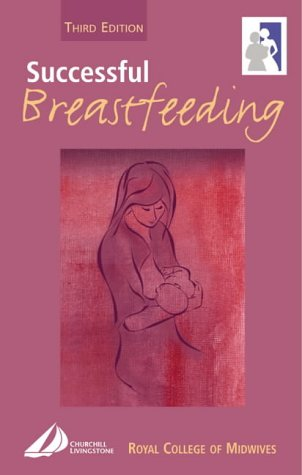 Successful Breastfeeding, 3e (Royal College of Midwives)
