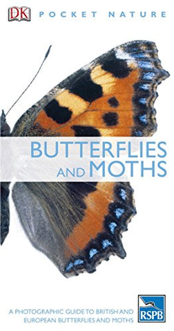 Butterflies and Moths (RSPB Pocket Nature)