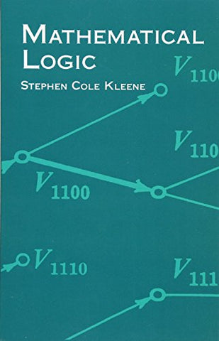 Mathematical Logic (Dover Books on Mathematics)