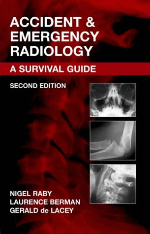 Accident and Emergency Radiology, 2e: A Survival Guide