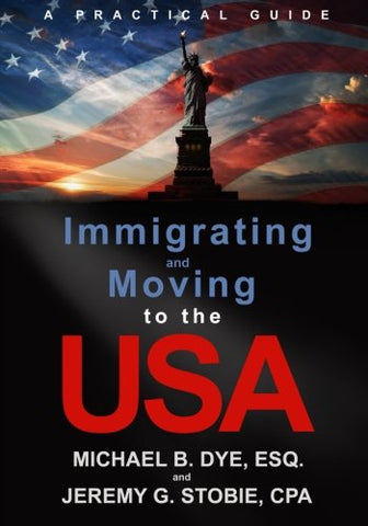 Immigrating and Moving to the USA: A Practical Guide
