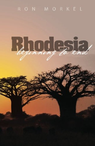 Rhodesia-beginning to end