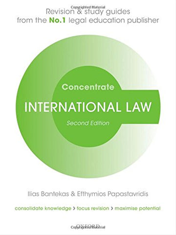 International Law Concentrate Law Revision and Study Guide 2/e