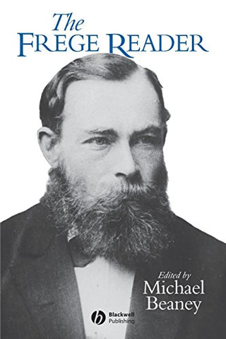 Frege Reader (Wiley Blackwell Readers)