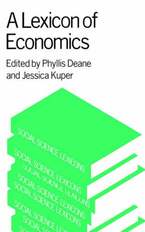 A Lexicon of Economics (Social Science Lexicons)