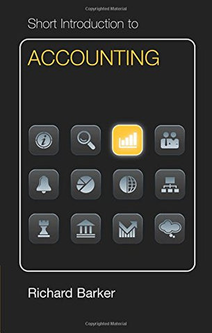 Short Introduction to Accounting (Cambridge Short Introductions to Management)