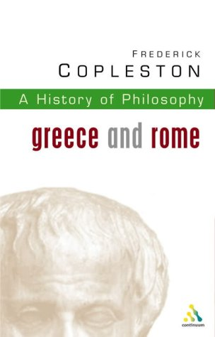 History of Philosophy Volume 1: Greece and Rome Vol 1