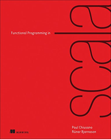 Functional Programming in Scala