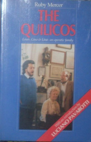 The Quilicos: Louis, Gino, Lena - An Operatic Family
