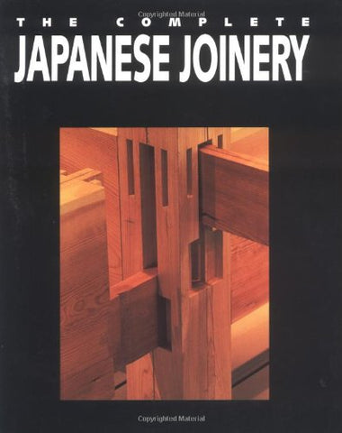 Complete Japanese Joinery