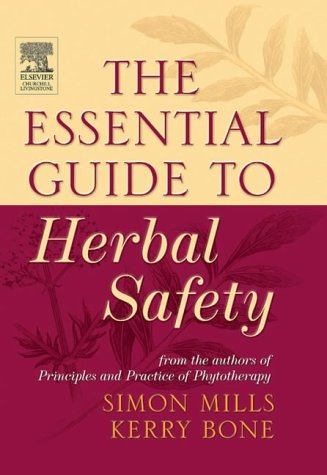 The Essential Guide to Herbal Safety, 1e