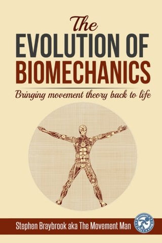 The Evolution of Biomechanics: Bringing movement theory back to life