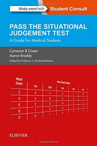 SJT: Pass the Situational Judgement Test: A Guide for Medical Students, 1e