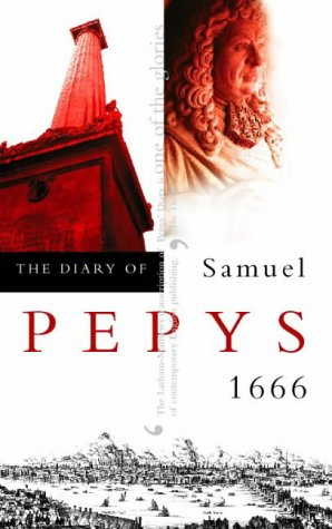 The Diary of Samuel Pepys: Volume VII - 1666: 1666 v. 7