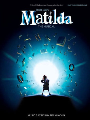 Matilda the Musical Easy Piano Book