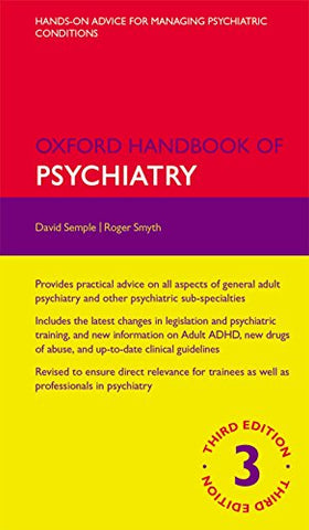 Oxford Handbook of Psychiatry 3/e (Flexicover) (Oxford Medical Handbooks)
