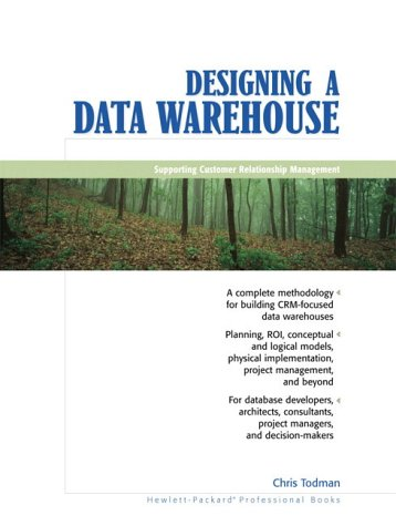 Designing a Data Warehouse - Supporting Customer Relationship Management