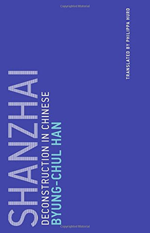 Shanzhai: Deconstruction in Chinese (Untimely Meditations)