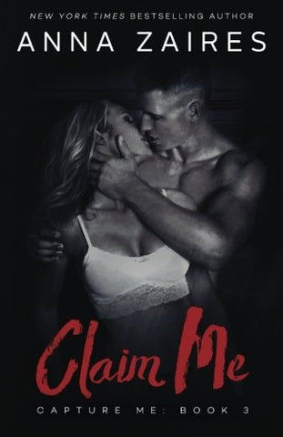Claim Me (Capture Me) (Volume 3)