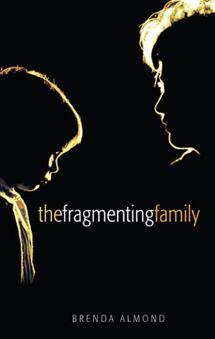 The Fragmenting Family