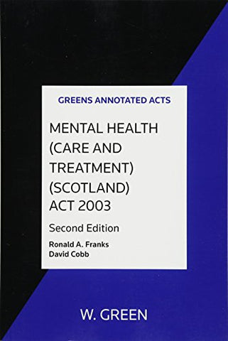 Mental Health (Care and Treatment) (Scotland) Act 2003