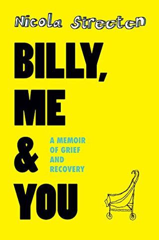 Billy, Me & You: A Memoir of Grief and Recovery