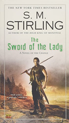 The Sword of the Lady (Novel of the Change)