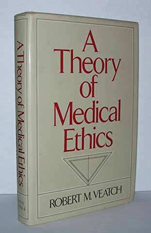 Theory of Medical Ethics