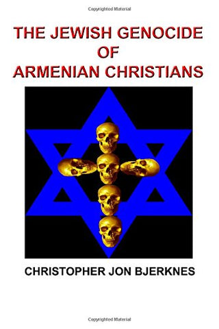 The Jewish Genocide of Armenian Christians
