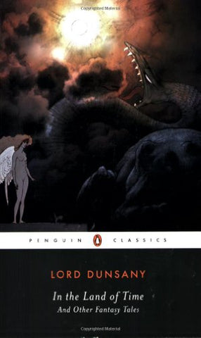 In the Land of Time and Other Fantasy Tales (Penguin Classics)
