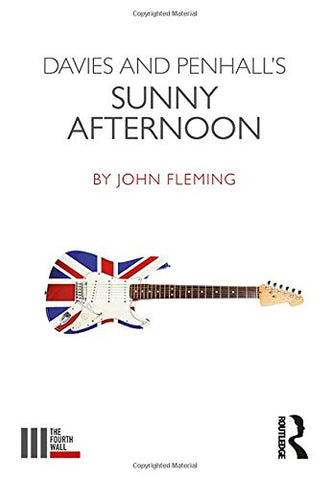 Davies and Penhall's Sunny Afternoon (The Fourth Wall)
