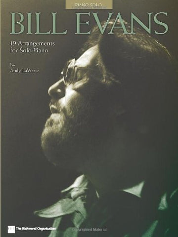 Bill Evans: 19 Arrangements For Solo Piano