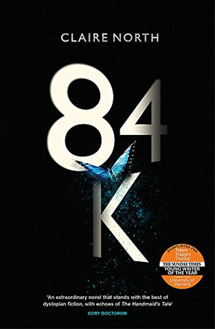 84K: The stunning new novel from one of the most original voices in modern fiction