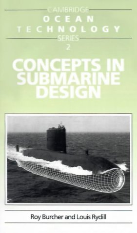 Concepts in Submarine Design (Cambridge Ocean Technology Series)