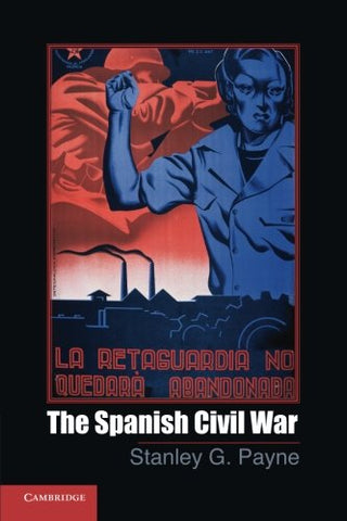 The Spanish Civil War (Cambridge Essential Histories)