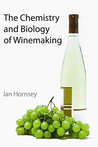 The Chemistry and Biology of Winemaking: RSC