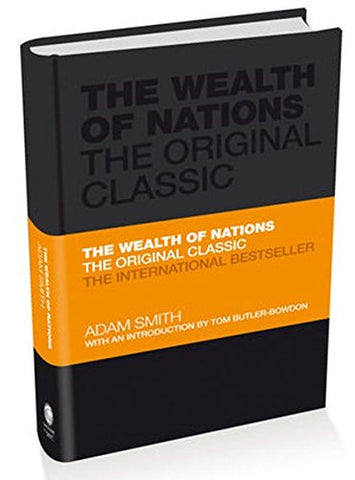 The Wealth of Nations: The Economics Classic - A Selected Edition for the Contemporary Reader (Capstone Classics)