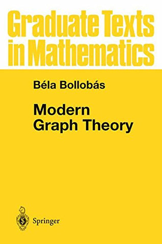 Modern Graph Theory (Graduate Texts in Mathematics)