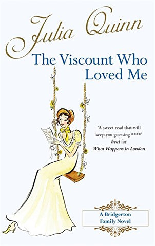 The Viscount Who Loved Me: Number 2 in series (Bridgerton Family)
