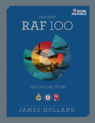 RAF 100: The Official Story