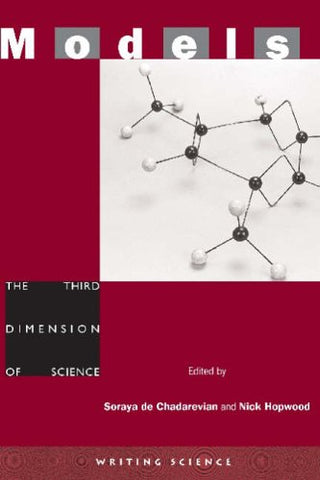 Models: The Third Dimension of Science (Writing Science)