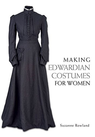 Making Edwardian Costumes for Women