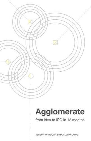 Agglomerate: From Idea To IPO In 12 Months