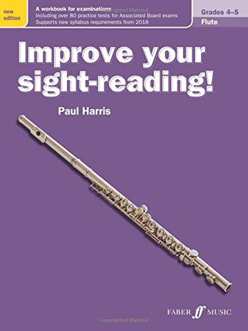 Improve Your Sight Reading Flute Grades 4-5