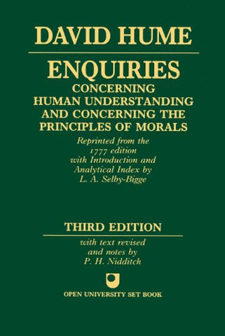 Enquiries Concerning Human Understanding and Concerning the Principles of Morals