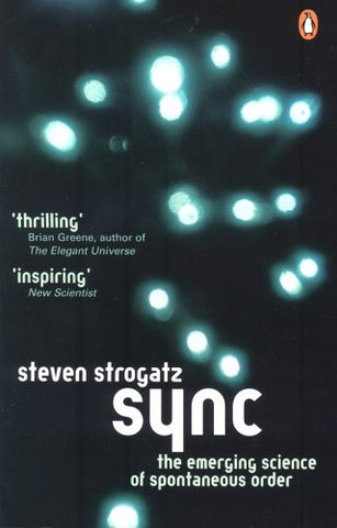 Sync: The Emerging Science of Spontaneous Order (Penguin Press Science)