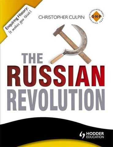 The Russian Revolution: 1894-1924 (Enquiring History Series)